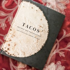 Push It: A cookbook review, Tacos by Alex Stupak and Jordana Rothman