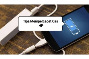 tips cepat charger android