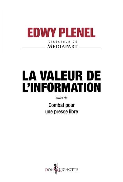la valeur de l'information - Plenel