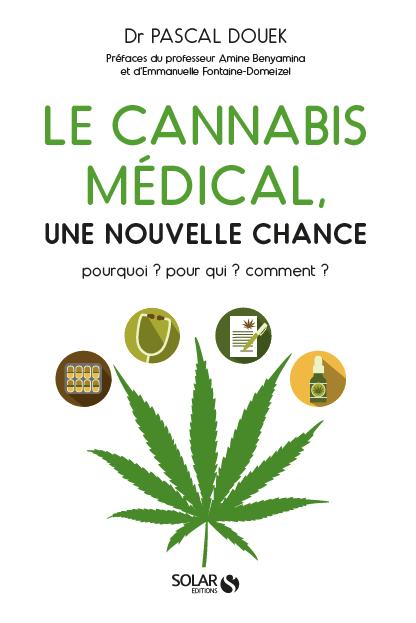 Le cannabis médical, Dr Pascal Douek
