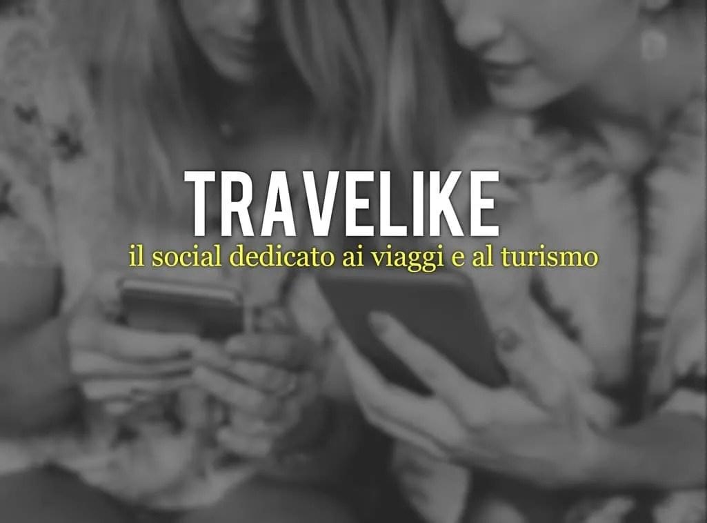 Travelike , il social dedicato ai viaggi e al turismo