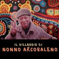 Il villaggio di Nonno arcobaleno