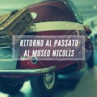 Ritorno al passato, al museo Nicolis