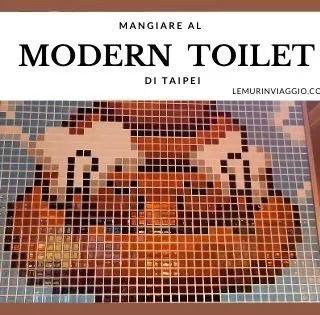 Modern Toilet Restaurant - Lemurinviaggio