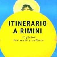 Itinerario a Rimini: 2 giorni tra mare e cultura