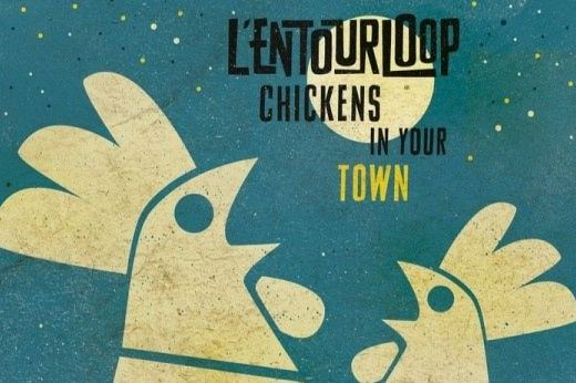 l'entourloop chickens in your town