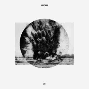 Aucan EP 1 2014