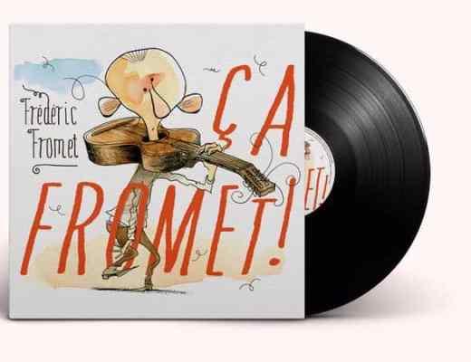 Frédéric Fromet ça fromet album