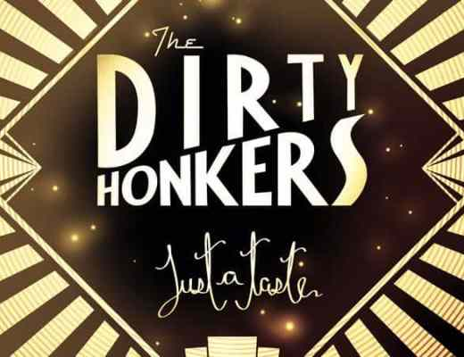 Chronique Dirty Honkers Just a Taste 2012