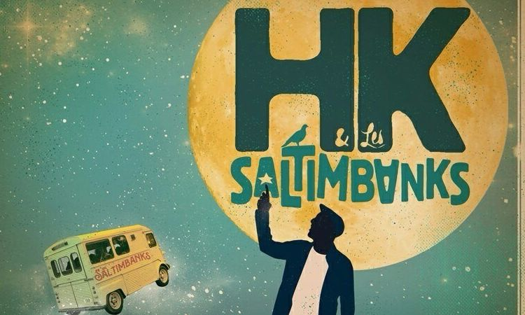 Critique Rallumeurs d'étoile HK & les Saltimbanks 2015
