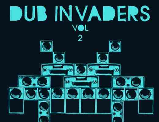 Dub Invaders Volume 2 2012