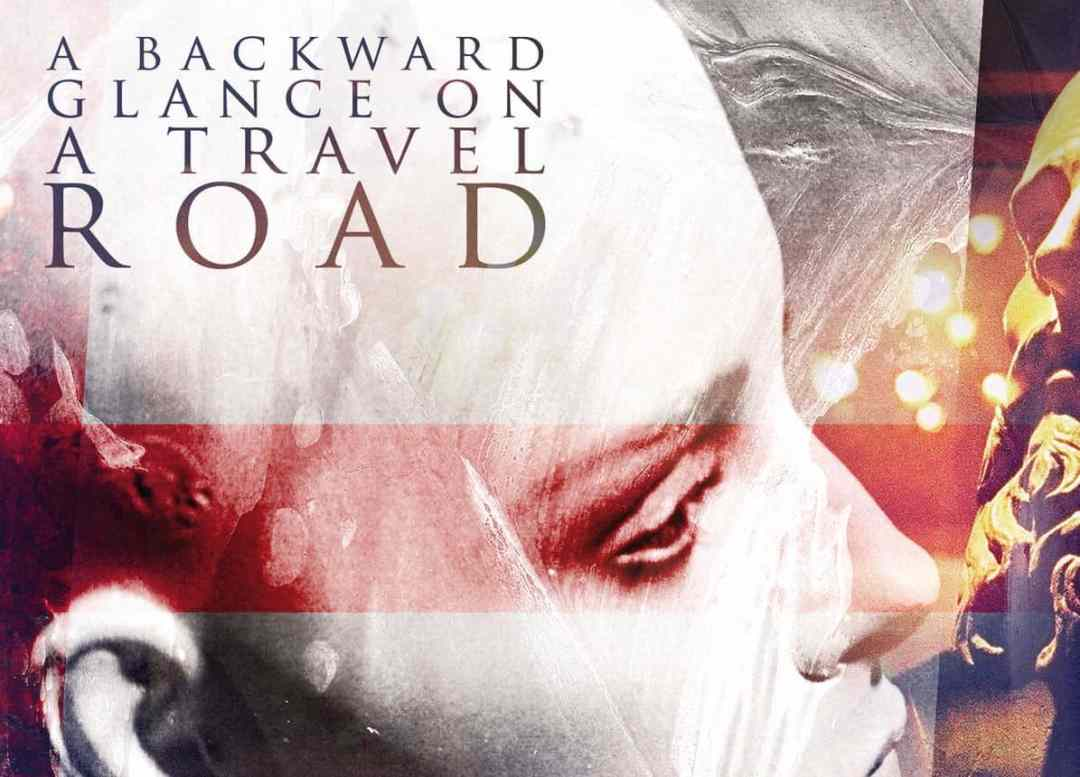 "Critique A Backward Glance On A Travel Road ""Album éponyme"" 2011"