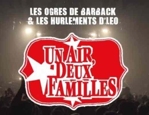 Chronique Un Air Deux Familles Live 2017