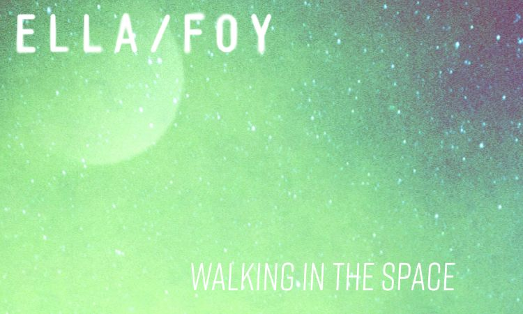 ella foy album walking in the space 2018
