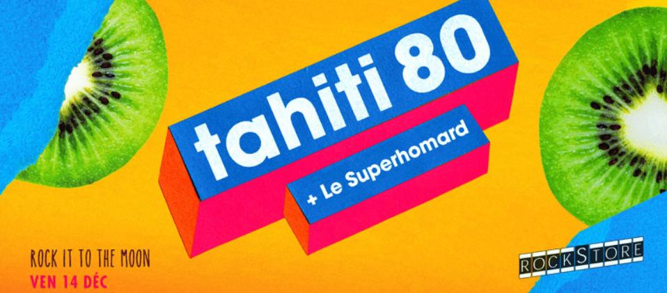 Concours places à gagner tahiti 80 montpellier rockstore vendredi 14 décembre 2018