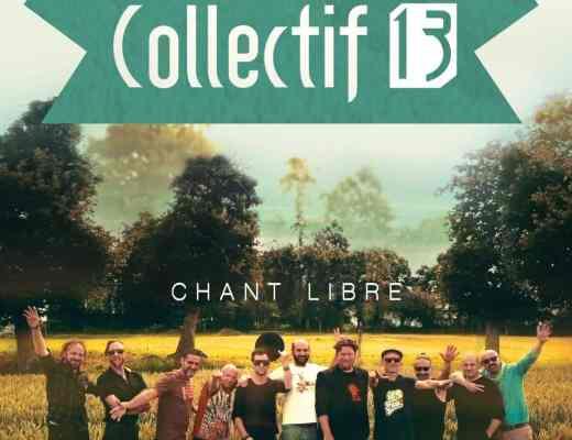 chronique nouvel album collectif 13 chant libre 18 janvier 2018