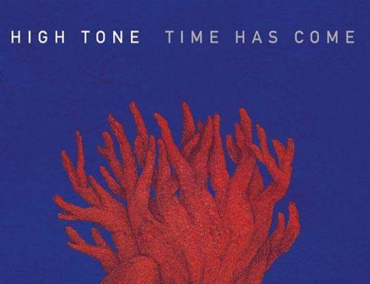 high tone time has come album 2019