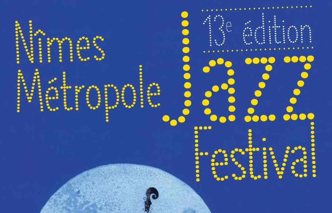 nimes jazz métropole festival 2019 places à gagner concours