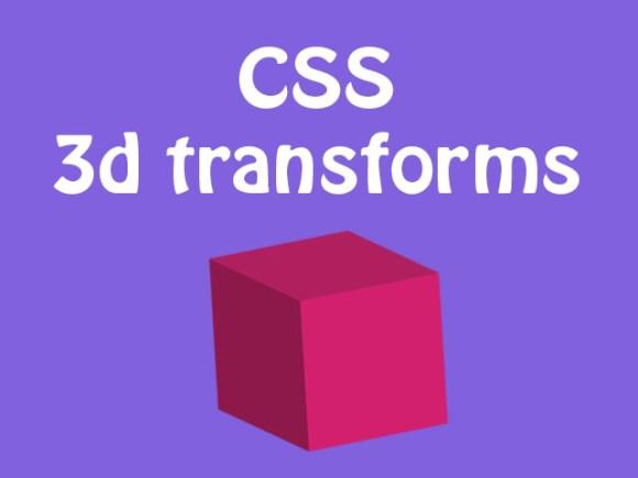 CSS 3d Transforms