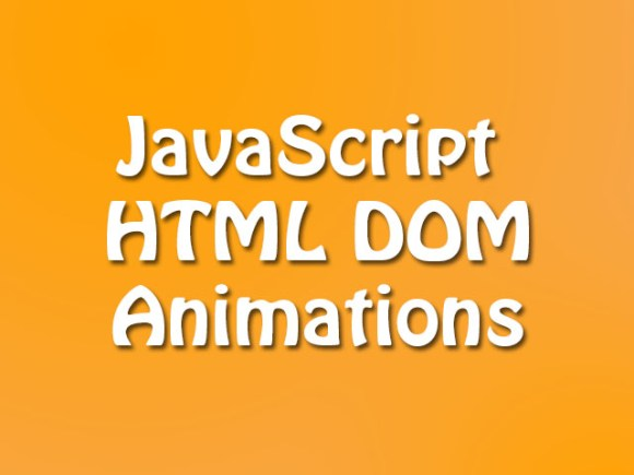 JavaScript HTML DOM/Animations