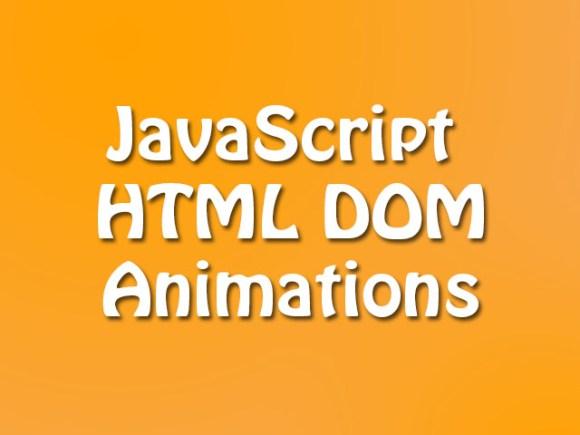 JavaScript HTML DOM Animations