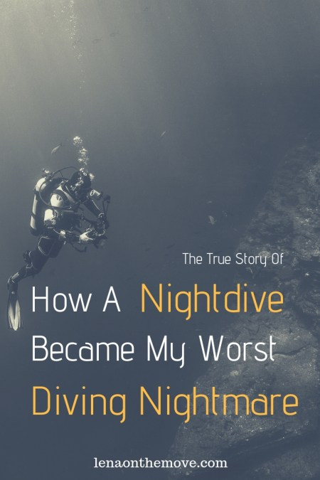 How A Nightdive Became My Worst Diving Nightmare