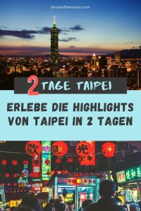 Taipei in 2 Tagen
