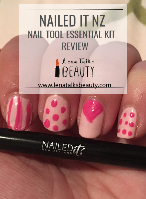 Nailed it NZ Nail Tool Essential Kit Review by Lena Talks Beauty