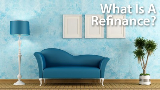 what-is-a-refinance