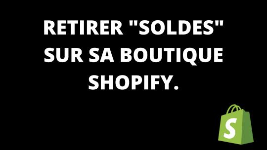 Retirer «Solde» sur Shopify.