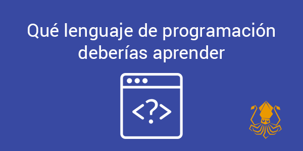 Qué lenguaje de programación deberías aprender