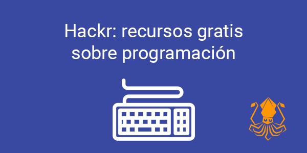 Hackr: recursos gratis sobre programación
