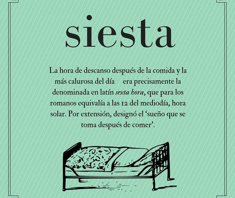El origen de… siesta