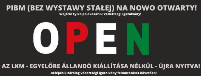 Tisztelt Érdeklődők! Értesítünk mindenkit, hogy a Lengyel Kutatóintézet és Múzeum 2020.03.17. napjától nem látogatható! Piotr Piętka igazgató-3