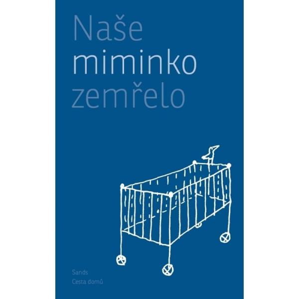brožura Naše miminko zemřelo