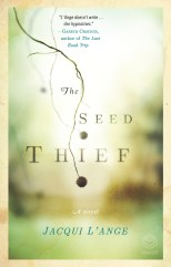 The Seed Thief by Jacqui L'Ange