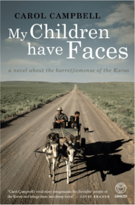 My Children Have Faces by Carol Campbell