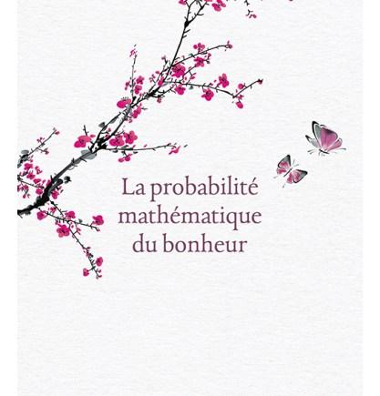 La probabilité mathématique du bonheur