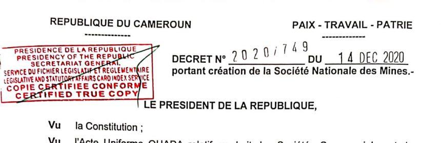 La Société Nationale des Mines, Sous tutelle du MINMIDT créee par le Président de la République