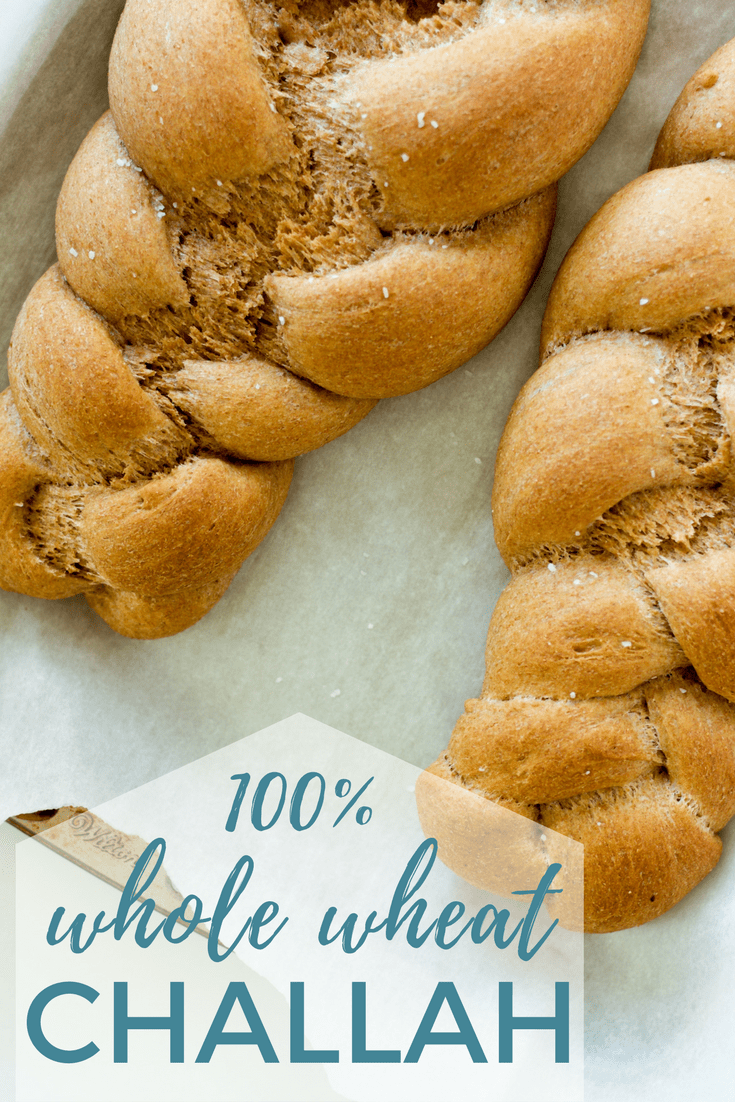best 100% whole wheat challah