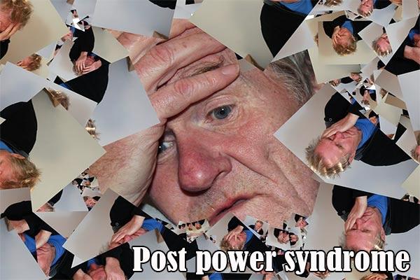 Post Power Syndrome Gejala Pasca Kekuasaan