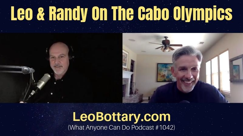 Leo & Randy On The Cabo Olympics