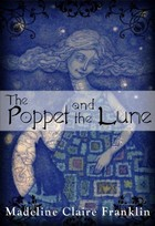 Cover for The Poppet and the Lune by Madeline Claire Franklin