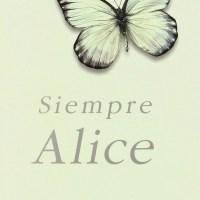 SIEMPRE ALICE, Lisa Genova (Ediciones B)