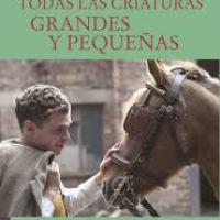 TODAS LAS CRIATURAS GRANDES Y PEQUEÑAS, James Herriot, Ediciones del Viento