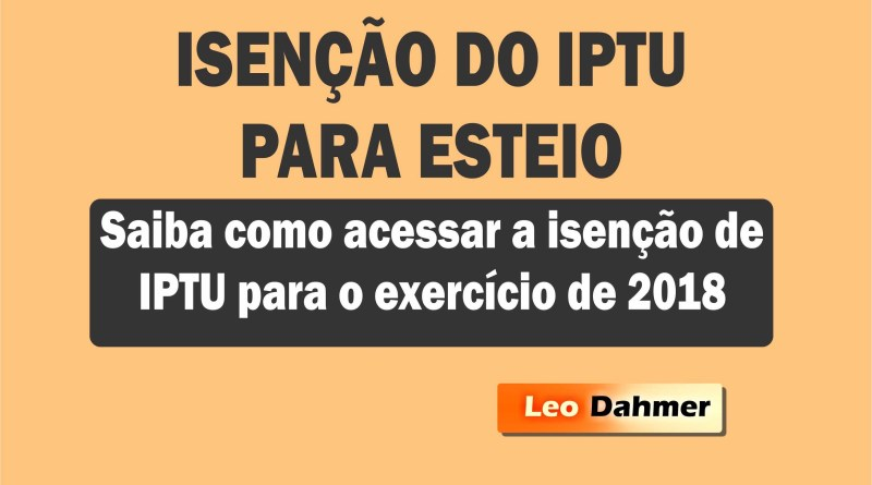 Saiba como acessar a isenção de IPTU para o exercício de 2018