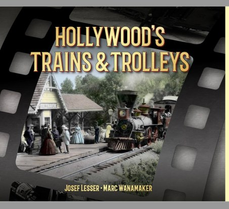Dust-Jacket-Cover-Hollywoods-Trains-Trolleys