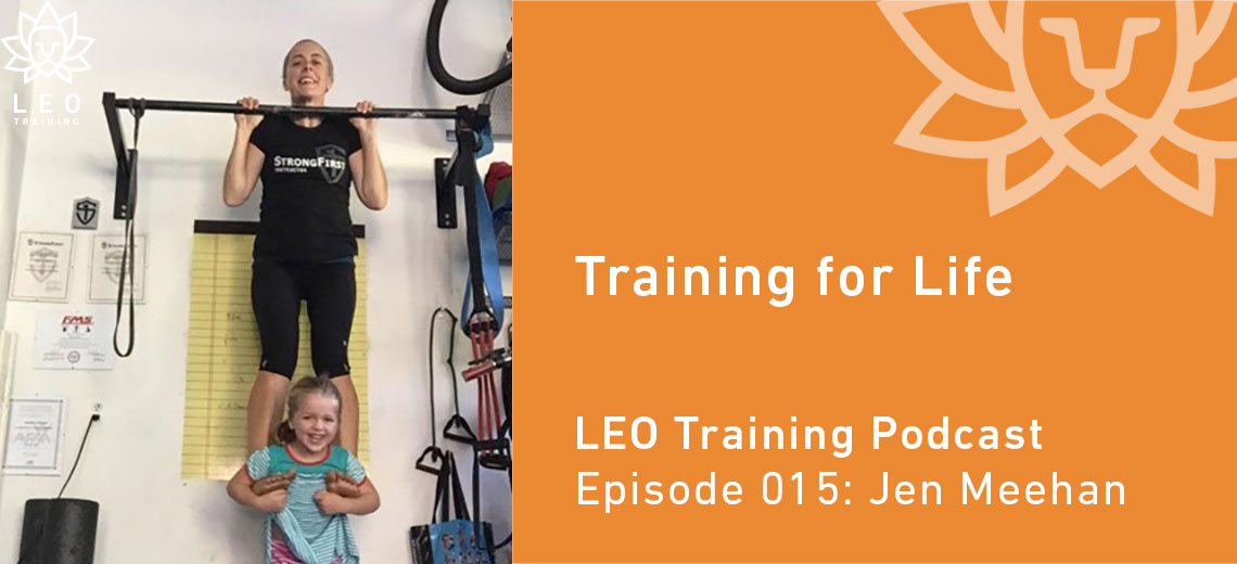 LT 015 | Jen Meehan – Training for Life