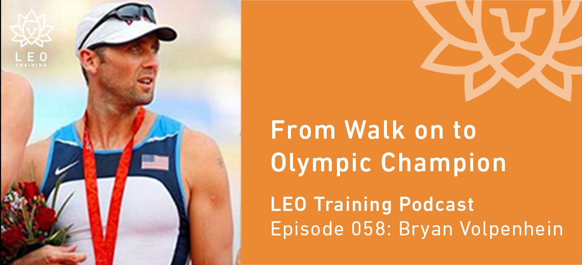 LT 058 | Bryan Volpenhein – From Walk on to Olympic Champion