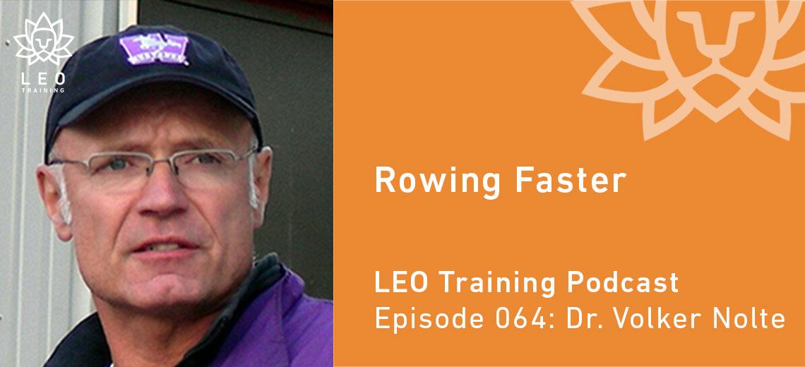 LT 064 | Dr. Volker Nolte – Rowing Faster